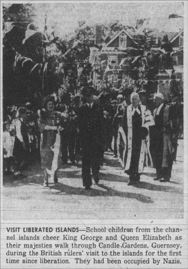 King and Queen in Guernsey (The Montana Standard, 07.07.1945)